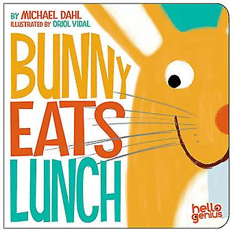 Bunny Eats Lunch by Dahl &  & Michael