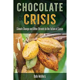 Chocolate Crisis by Dale Walters