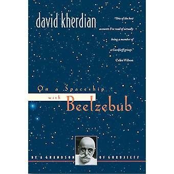En una nave espacial con Belcebú por David Kherdian