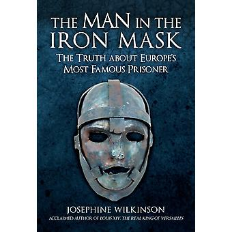 The Man in the Iron Mask by Josephine Wilkinson