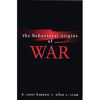 Die Behavioral Ursprünge des Krieges durch Allan C. Stam - D.Scott Bennett - 97