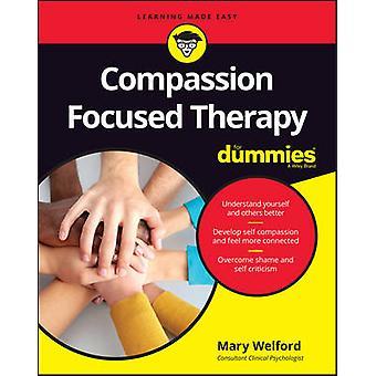 Mededogen gericht therapie voor Dummies door Mary Welford - 978111907862