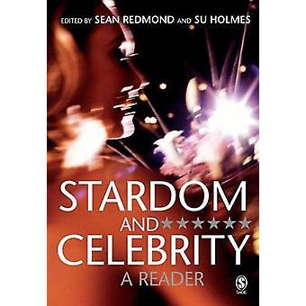 Tähteyteen ja julkkis - lukija luona Sean Redmond - Su Holmes - 9781412