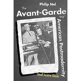 De AvantGarde en Amerikaanse Postmodernity kleine scherpe schokken door Nel & Philip
