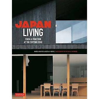 Japan levande - Form & funktion i framkant av Marcia Iwatate-