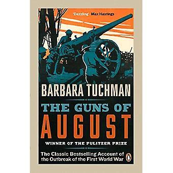 Os canhões de agosto: A clássico Best-seller conta a eclosão da primeira guerra mundial