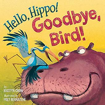 Hej, Hippo! Adjö, fågel!