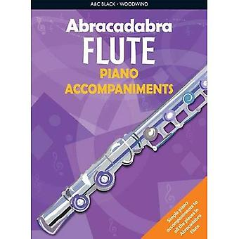 Abracadabra Flute: Piano Accompaniments: The Way to Learn Through Songs and Tunes (Abracadabra)