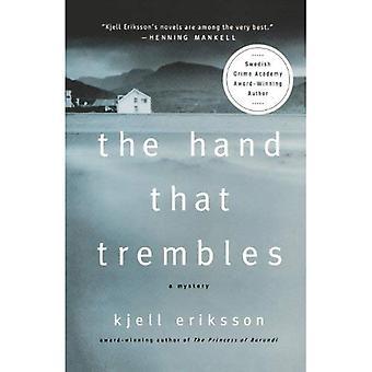De Hand die beeft: Een mysterie