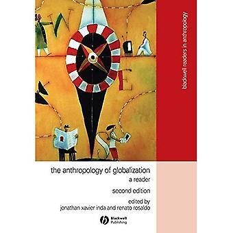 Die Anthropologie der Globalisierung: ein Leser (Blackwell Leser in Anthropologie)
