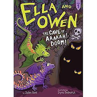 #1: la grotte des Aaaaah! Doom! (Ella et Owen)