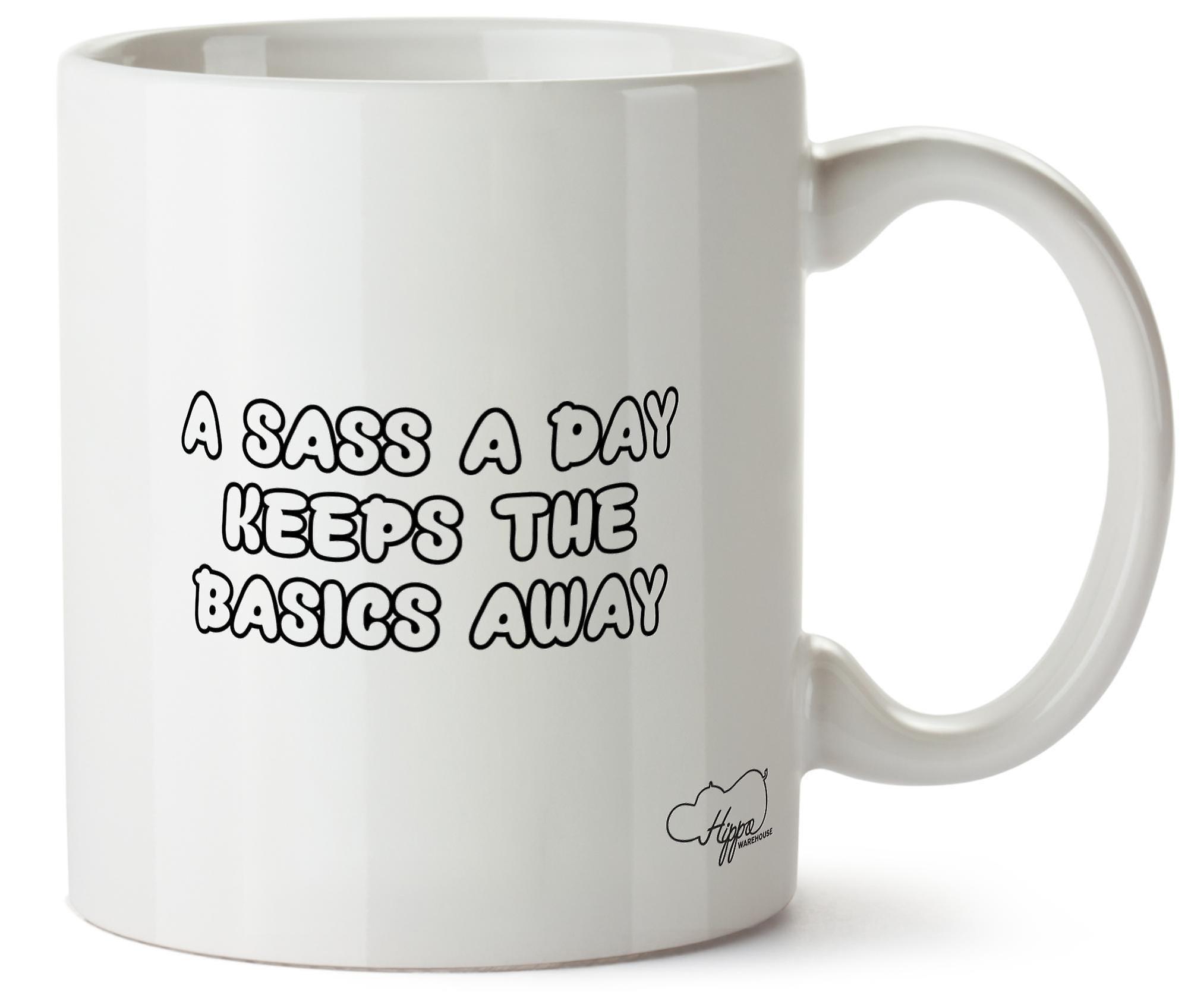 Hippowarehouse A Sass A Day Keeps The Basics Away Printed Mug Cup Ceramic 10oz
