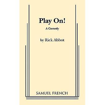 Play On by Abbot & Rick