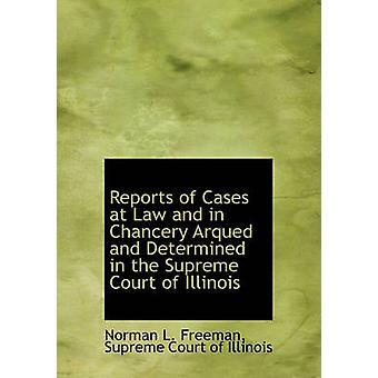 تقارير عن وجود حالات في القانون وفي السفارة أركويد ويحددها في المحكمة العليا لولاية إيلينوي فريمان & نورمان ل.