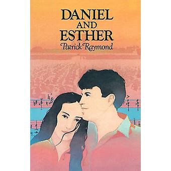 Daniel  Esther by Raymond & Patrick
