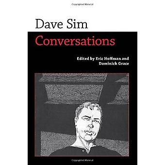 Dave Sim Conversations by Hoffman & Eric