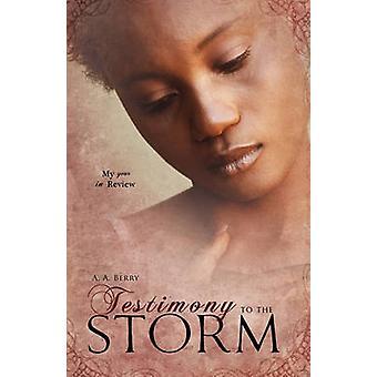 Getuigenis van de Storm door Berry & A. A.