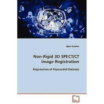 NonRigid 3D SPECTCT Image Registration by Eskofier & Bjrn