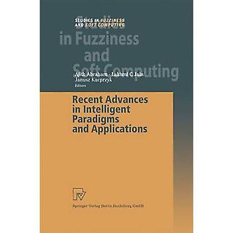 Progrès récents dans les paradigmes intelligents et Applications par Abraham & Ajith