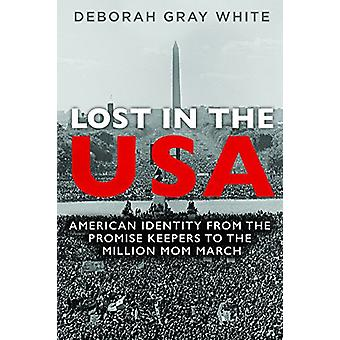 Lost in the USA - American Identity from the Promise Keepers to the Mi
