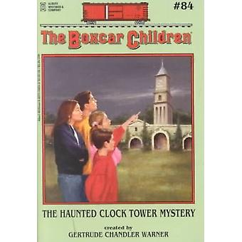 The Haunted Clocktower Mystery by Gertrude Chandler Warner - Hodges S