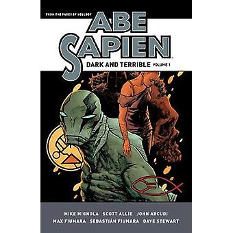 Abe Sapien - Dark And Terrible Volume 1 by Mike Mignola - 978150670538