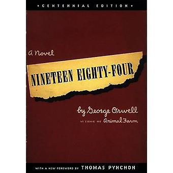 Nineteen Eighty-Four by George Orwell - Thomas Pynchon - 978045228423