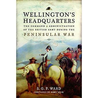 Wellingtons hoofdkwartier door S G P Ward