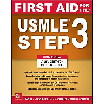 First Aid for the USMLE Step 3 Fifth Edition by LE