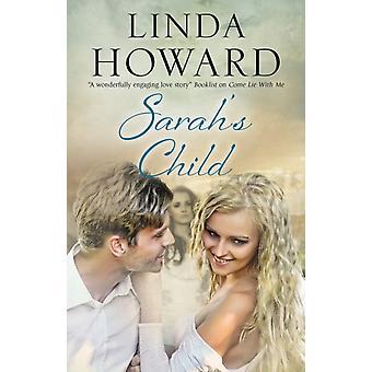 Sarahs Child by Howard & Linda