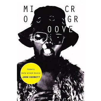 Microgroove por John Corbett