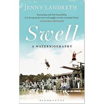 Swell A Waterbiography The Sunday TimesIN VUODEN URHEILUKIRJA 2017, kirjoittanut Jenny Landreth