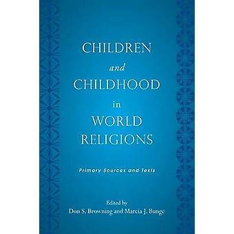 Bambini e infanzia nelle religioni del mondo - testi e fonti primarie