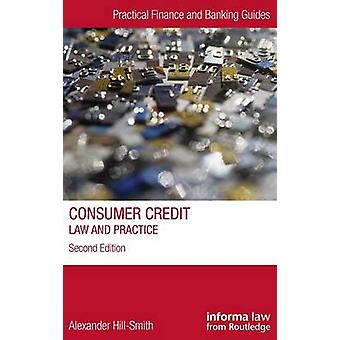 Consumer Credit  Law and Practice by HillSmith & Alexander