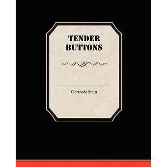 Tender Buttons par Stein et Gertrude