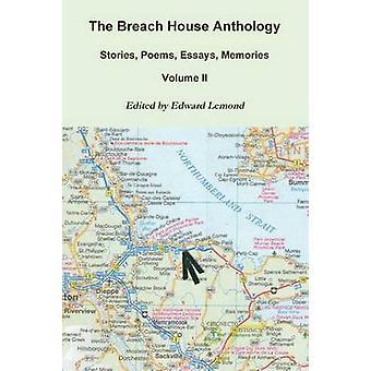 The Breach House Anthology Volume II by LeMond & Edward