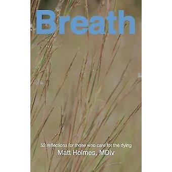 Breath by Holmes & Matt
