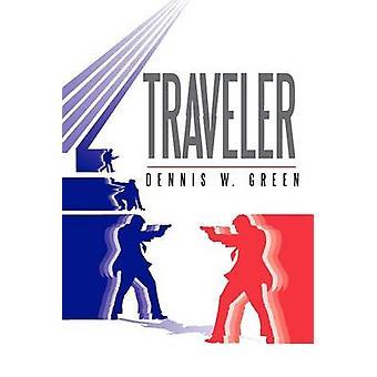 Traveler by Green & Dennis W