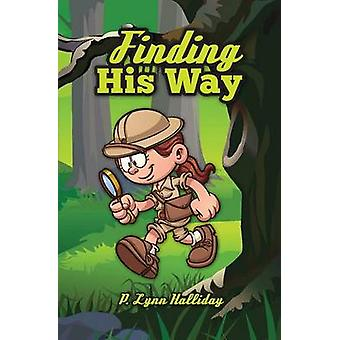 Finding His Way by Halliday & P. Lynn