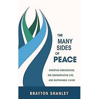 The Many Sides of Peace by Shanley & Brayton