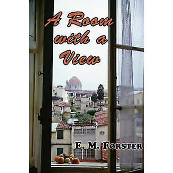 A Room with a View by Forster & E. M.