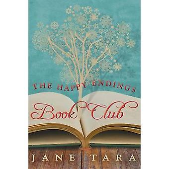The Happy Endings Book Club by Tara & Jane