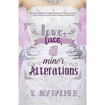 Love Lace and Minor Alterations by Palmer & V. Joy