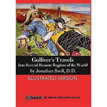 Gullivers Travels by Swift & D.D Jonathan