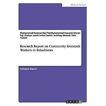 Research Report on Community Livestock Workers in Balochistan by Muha