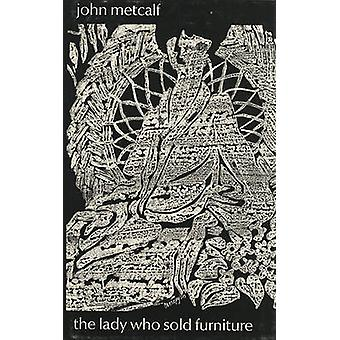 Lady Who Sold Furniture by John Metcalf - 9780920802090 Book