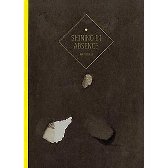Amc2 Journal Issue 12 - Shining in Absence by Erik Kessels - 978099294