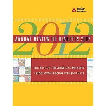 Annual Review of Diabetes - The Best of the American Diabetes Associat