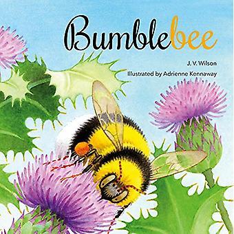 Bumblebee by J. V. Wilson - 9781909991705 Book