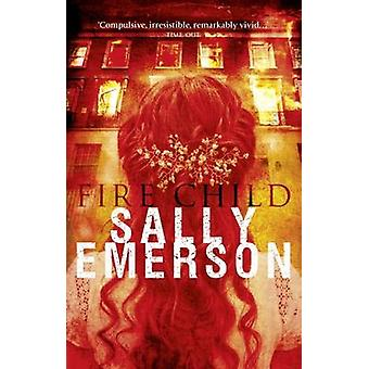 Fire Child by Sally Emerson - 9780704374287 Book